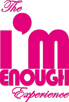 The I'm Enough Experience